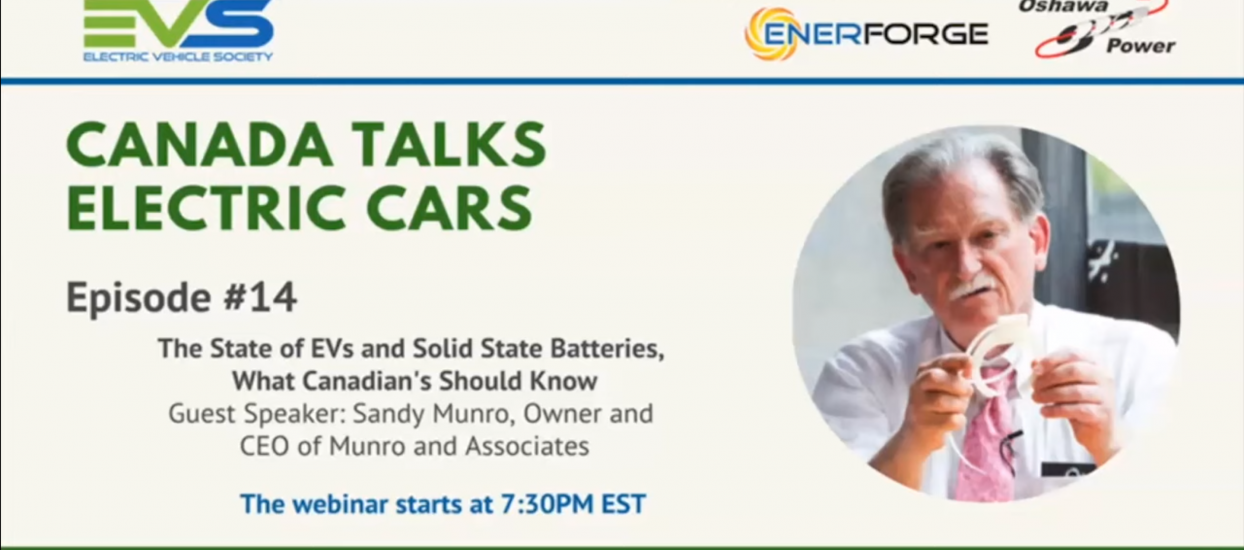 Electric Vehicle Society of Canada Ep 14 Sandy Munro Talks State of EVs and Solid State Batteries