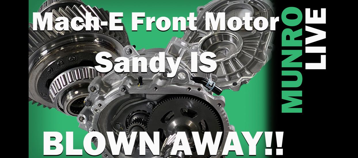 Mach-E Front Motor Analysis Munro Live